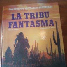Cómics: LA TRIBU FANTASMA TENIENTE BLUEBERRY. Lote 193310912