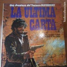 Cómics: LA ÚLTIMA CARTA TENIENTE BLUEBERRY. Lote 193311273