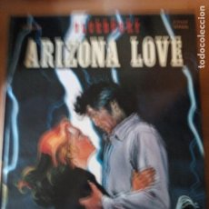 Cómics: ARIZONA LOVE TENIENTE BLUEBERRY. Lote 193312415