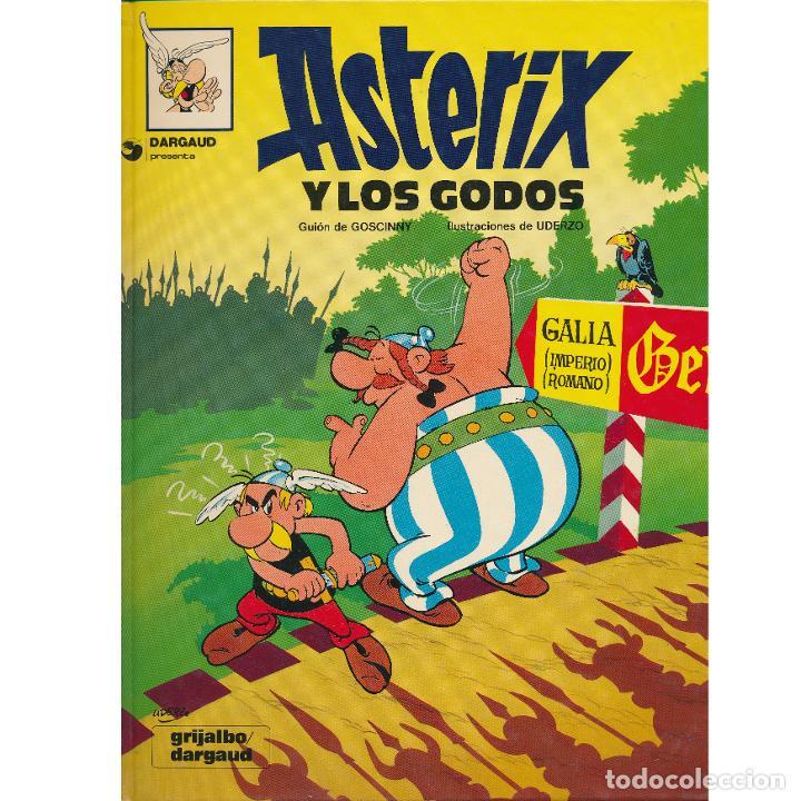 ASTERIX Y LOS GODOS. ALBERT UDERZO. RENE GOSCINNY. GRIJALBO 1980. TAPA DURA (Tebeos y Comics - Grijalbo - Asterix)