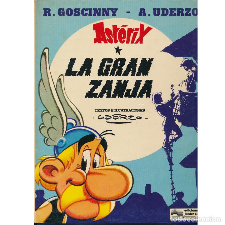 ASTERIX. LA GRAN ZANJA. ALBERT UDERZO. GRIJALBO. TAPA DURA (Tebeos y Comics - Grijalbo - Asterix)
