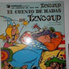 Cómics: EL CUENTO DE HADAS DE IZNOGUD. 1978. Lote 194586068