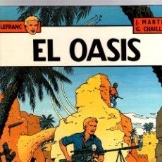 Comics: LEFRANC. Nº 7. EL OASIS. J. MARTIN - G. CHAILLET. GRIJALBO, 1987. Lote 194596076