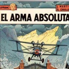 Cómics: LEFRANC. Nº 8. EL ARMA ABSOLUTA. J. MARTIN - G. CHAILLET. GRIJALBO, 1988. Lote 194596451
