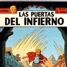 Comics: LEFRANC. Nº 5. LAS PUERTAS DEL INFIERNO. J. MARTIN - G. CHAILLET. GRIJALBO, 1987. Lote 194597343