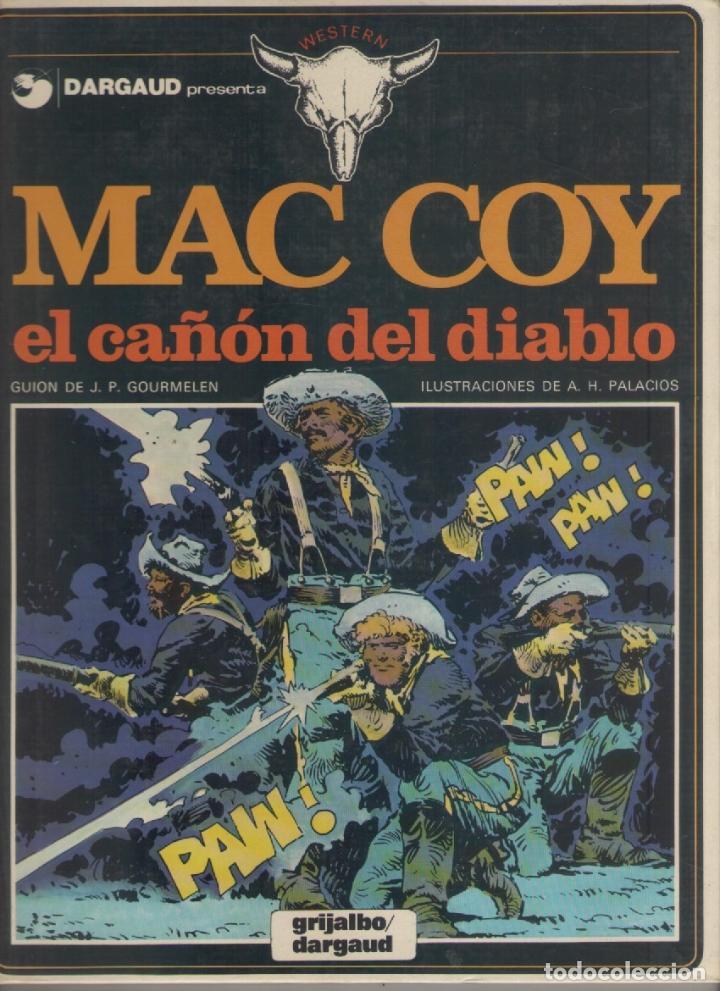 MAC COY-E.D. GRIJALBO-AÑO 1978-COLOR-TAPA DURA-AUTOR : J.P. GOURMELEN-A.H. PALACIOS-Nº 9- EL CAÑON.. (Tebeos y Comics - Grijalbo - Mac Coy)