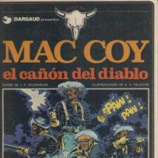Cómics: MAC COY-E.D. GRIJALBO-AÑO 1978-COLOR-TAPA DURA-AUTOR : J.P. GOURMELEN-A.H. PALACIOS-Nº 9- EL CAÑON... Lote 194604660
