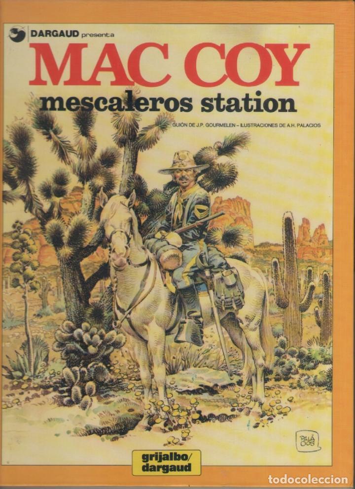 MAC COY-E.D. GRIJALBO-AÑO 1978-COLOR-TAPA DURA-AUTOR : J.P. GOURMELEN-A.H. PALACIOS-Nº 15- MESCALERO (Tebeos y Comics - Grijalbo - Mac Coy)