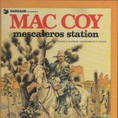 Cómics: MAC COY-E.D. GRIJALBO-AÑO 1978-COLOR-TAPA DURA-AUTOR : J.P. GOURMELEN-A.H. PALACIOS-Nº 15- MESCALERO. Lote 194604883