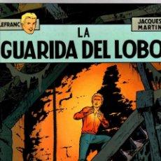 Cómics: LEFRANC. LA GUARIDA DEL LOBO. JACQUES MARTIN. GRIJALBO, 1986.. Lote 194660177