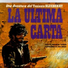 Cómics: BLUEBERRY. Nº 24. LA ULTIMA CARTA. CHARLIER - GIRAUD. GRIJALBO, 1984. Lote 194667047