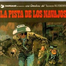 Cómics: BLUEBERRY. Nº 22. LA PISTA DE LOS NAVAJOS. CHARLIER - GIRAUD. GRIJALBO, 1983. Lote 194670628