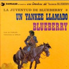 Cómics: LA JUVENTUD DE BLUEBERRY 2. Nº 13. UN YANKEE LLAMADO BLUEBERRY. CHARLIER - GIRAUD. GRIJALBO, 1981. Lote 194670937