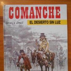 Cómics: COMANCHE - Nº 5 - EL DESIERTO SIN LUZ - TAPA DURA - GRIJALBO (IP). Lote 194675116