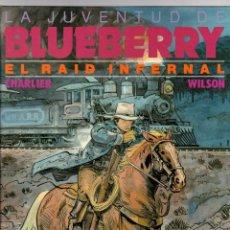 Comics: LA JUVENTUD DE BLUEBERRY. Nº 28. EL RAID INFERNAL. CHARLIER - WILSON. GRIJALBO, 1990. Lote 194684955