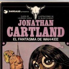 Cómics: JONATHAN CARTLAND. Nº 2. EL FANTASMA DE WAH-KEE. M. BLANC-DUMONT. GRIJALBO, 1984. Lote 194691751