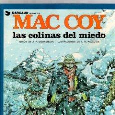 Comics: MAC COY. Nº 13. LAS COLINAS DEL MIEDO. A.H. PALACIOS. GRIJALBO, 1987. Lote 194692103