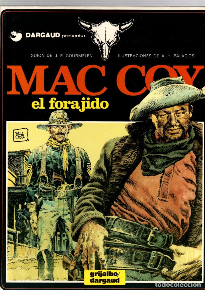 MAC COY. Nº 12. EL FORAJIDO. A.H. PALACIOS. GRIJALBO, 1985 (Tebeos y Comics - Grijalbo - Mac Coy)