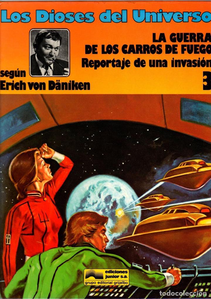 LOS DIOSES DEL UNIVERSO. 3. LA GUERRA DE LOS CARROS DE FUEGO. GRIJALBO, 1980 (Tebeos y Comics - Grijalbo - Otros)