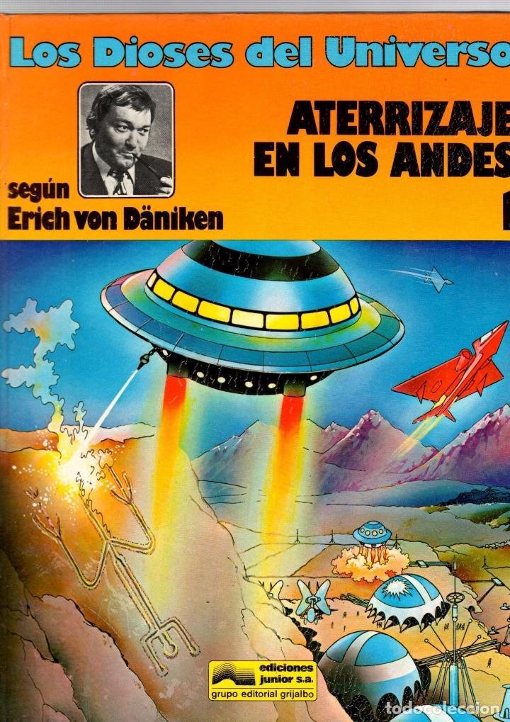 LOS DIOSES DEL UNIVERSO. 1. ATERRIZAJE EN LOS ANDES. GRIJALBO, 1979 (Tebeos y Comics - Grijalbo - Otros)