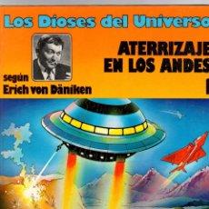 Cómics: LOS DIOSES DEL UNIVERSO. 1. ATERRIZAJE EN LOS ANDES. GRIJALBO, 1979. Lote 194693555