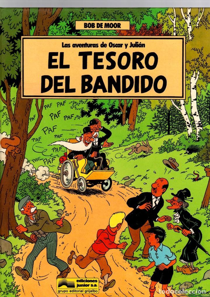 LAS AVENTURAS DE OSCAR Y JULIAN. Nº 2 EL TESORO DEL BANDIDO. BOB DE MOOR. GRIJALBO, 1988. 1ª EDICION (Tebeos y Comics - Grijalbo - Otros)