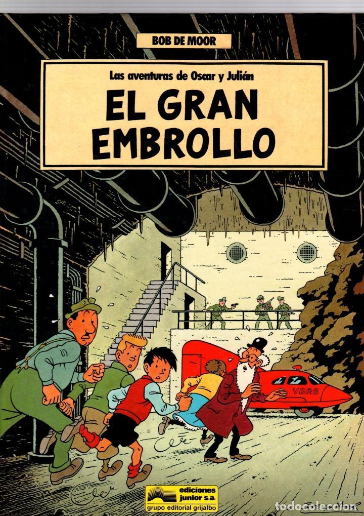 LAS AVENTURAS DE OSCAR Y JULIAN. Nº 1 EL GRAN EMBROLLO. BOB DE MOOR. GRIJALBO, 1988. 1ª EDICION (Tebeos y Comics - Grijalbo - Otros)