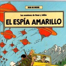 Cómics: LAS AVENTURAS DE OSCAR Y JULIAN. Nº 3. EL ESPIA AMARILLO. BOB DE MOOR. GRIJALBO, 1988. 1ª EDICION. Lote 194694326