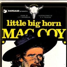 Cómics: MAC COY. Nº 8. LITTLE BIG HORN. A.H. PALACIOS. GRIJALBO, 1981. Lote 194695718