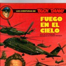 Cómics: BUCK DANNY. Nº 43. FUEGO EN EL CIELO. CHARLIER - BERGÉSE. GRIJALBO, 1989. Lote 194767833