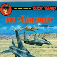 Comics : BUCK DANNY. Nº 44. LOS AGRESORES. CHARLIER - BERGÉSE. GRIJALBO, 1990. Lote 194768507