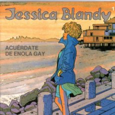 Cómics: JESSICA BLANDY. Nº 1. ACUERDATE DE ENOLA GAY. GRIJALBO, 1989. Lote 194775181