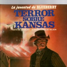 Comics: LA JUVENTUD DE BLUEBERRY. Nº 27. TERROR SOBRE KANSAS. CHARLIER - WILSON. GRIJALBO, 1988. Lote 194779741