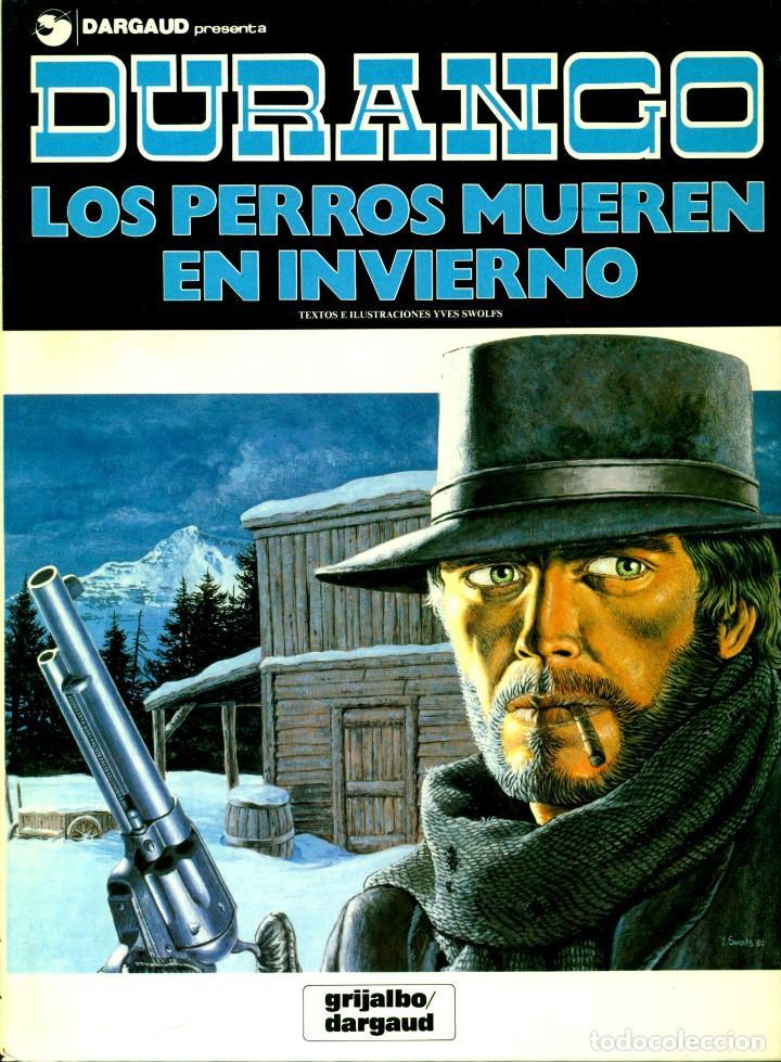 DURANGO DE YVES SWOLFS (GRIJALBO, 1989-1990) COMPLETA. 4 TOMOS: 1-5-6-7 (Tebeos y Comics - Grijalbo - Durango)