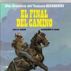Comics: BLUEBERRY. Nº 26. EL FINAL DEL CAMINO. CHARLIER - GIRAUD. GRIJALBO, 1986. Lote 194782670
