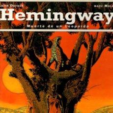 Cómics: HEMINGWAY MUERTE DE UN LEOPARDO. JEAN DUFAUX - MARC MALES. GLENAT, 1993. Lote 194783027