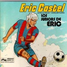 Cómics: ERIC CASTEL. Nº 1. LOS JUNIORS DE ERIC. GRIJALBO, 1979. Lote 194911153