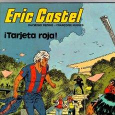 Comics: ERIC CASTEL. Nº 3. TARJETA ROJA. GRIJALBO, 1980. Lote 194911316