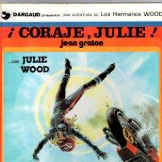 Cómics: LOS HERMANOS WOOD. JULIE WOOD. Nº 4. CORAJE, JULIE. JEAN GRATON. GRIJALBO, 1979. Lote 194913821