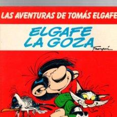 Cómics: LAS AVENTURAS DE TOMAS ELGAFE. Nº 4. ELGAFE LA GOZA. GRIJALBO, 1985. Lote 194915726