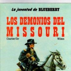 Cómics: LA JUVENTUD DE BLUEBERRY. Nº 25. LOS DEMONIOS DE MISSOURI. CHARLIER - GIRAUD. GRIJALBO, 1985. Lote 195083691