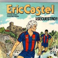 Cómics: ERIC CASTEL. Nº 11. SECUESTRO. GRIJALBO, 1987. Lote 195183287