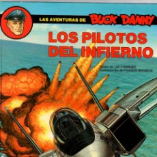 Comics : BUCK DANNY. Nº 42. LOS PILOTOS DEL INFIERNO. CHARLIER - BERGÉSE. GRIJALBO, 1989. Lote 195199647