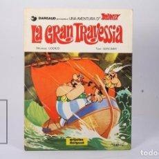 Cómics: CÓMIC TAPA DURA EN CATALÁN - ASTERIX LA GRAN TRAVESSIA - EDIT GRIJALBO/DARGAUD - AÑO 1982. Lote 195202751
