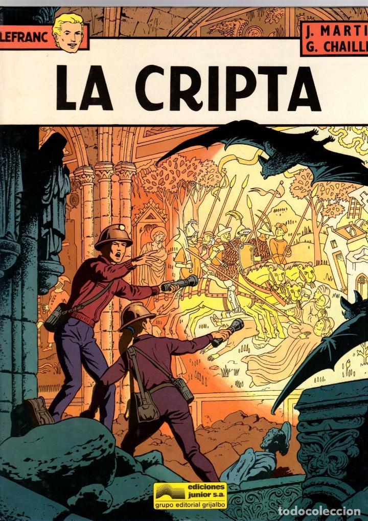LEFRANC. Nº 9. LA CRIPTA. J. MARTIN - G. CHAILLET. GRIJALBO, 1988 (Tebeos y Comics - Grijalbo - Lefranc)