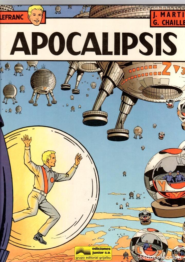 LEFRANC. Nº 10. APOCALIPSIS. J. MARTIN - G. CHAILLET. GRIJALBO, 1989 (Tebeos y Comics - Grijalbo - Lefranc)
