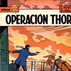 Comics : LEFRANC. Nº 6. OPERACION THOR. J. MARTIN - G. CHAILLET. GRIJALBO, 1987. Lote 195268045