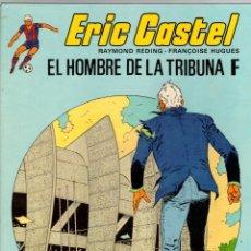 Cómics: ERIC CASTEL. Nº 5. EL HOMBRE DE LA TRIBUNA F. GRIJALBO, 1983. Lote 195392318