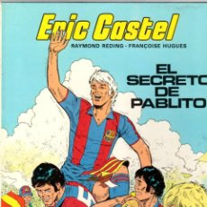 Cómics: ERIC CASTEL. Nº 6. EL SECRETO DE PABLITO. GRIJALBO, 1984. Lote 195392512