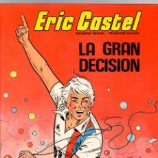 Cómics: ERIC CASTEL. Nº 8. LA GRAN DECISION. GRIJALBO, 1985. Lote 195392628